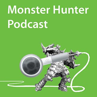 monster hunter podcast