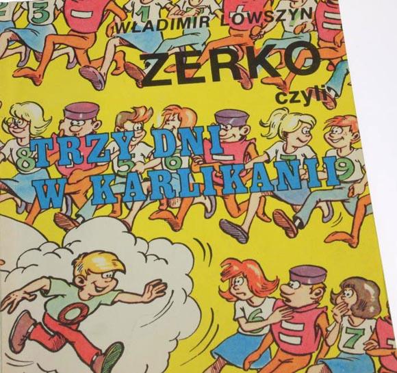 Zerko - Trzy Dni w Karlikarnii