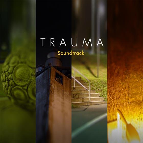 TRAUMA Soundtrack
